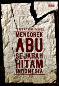 mengorek-abu-sejarah-hitam-indonesia-345x500